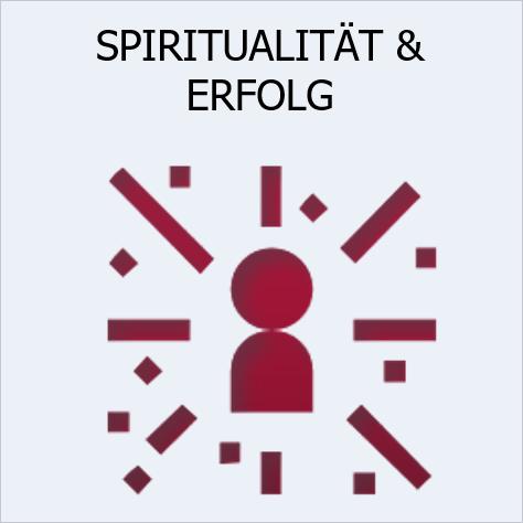 Spiritualität & Erfolg